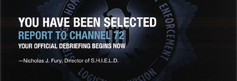 SHIELD - You have been selected